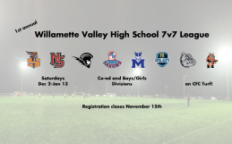 1st annual Willamette Valley High School 7v7 League