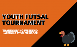 Thanksgiving Futsal Tournament