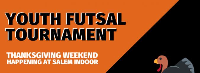 Thanksgiving Futsal Tournament